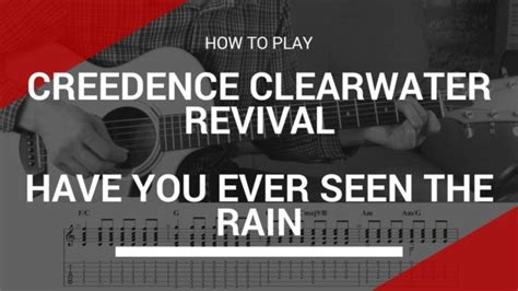 How to play Have you Ever Seen the Rain by Creedence